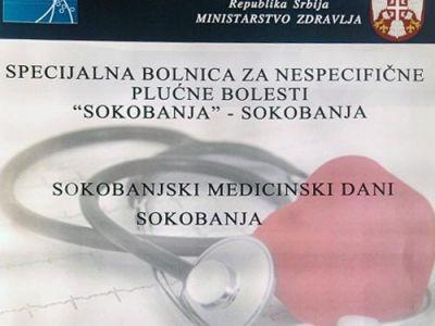Jubilej Specijalne bolnice i VIII Medicinski dani u Sokobanji od 19-21. oktobra