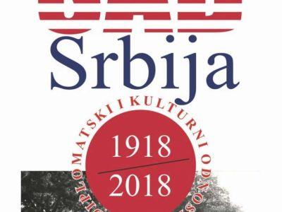 """Izložba ,,SAD – Srbija 1918 – 2018, diplomatski i kulturni odnosi"""""""